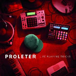 cover ProleteR - Life Playing Tricks et concours
