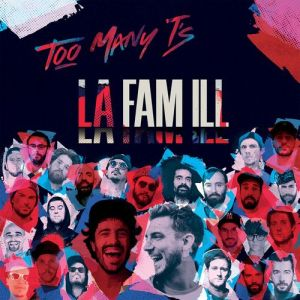 Too Many Ts - La Fam ill